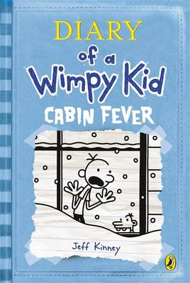 Diary of a Wimpy Kid - Cabin Fever - Diary of a Wimpy Kid (Hardback)