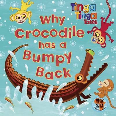 Tinga Tinga Tales: Why Crocodile has a Bumpy Back (Paperback)