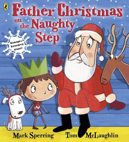Father Christmas on the Naughty Step (Paperback)