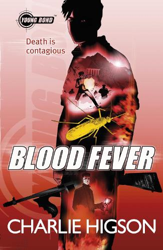 Young Bond: Blood Fever - Young Bond (Paperback)