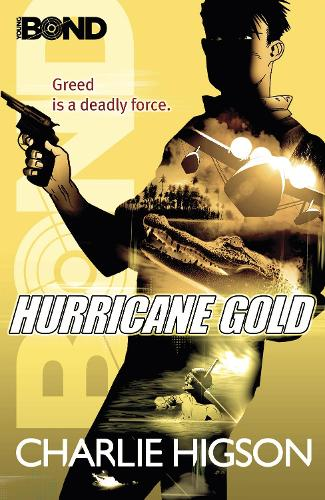 Young Bond: Hurricane Gold - Young Bond (Paperback)