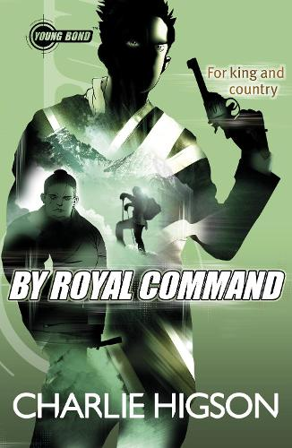 Young Bond: By Royal Command - Young Bond (Paperback)