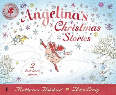 Angelina's Christmas Stories - Angelina Ballerina (Paperback)