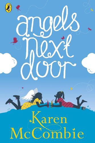 Angels Next Door: (Angels Next Door Book 1) - Angels Next Door (Paperback)