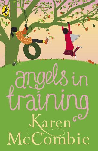 Angels in Training: (Angels Next Door Book 2) - Angels Next Door (Paperback)