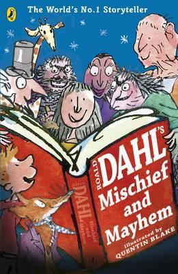 Roald Dahl's Mischief and Mayhem (Paperback)