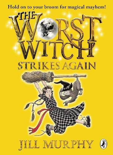 The Worst Witch Strikes Again - The Worst Witch (Paperback)