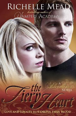 Bloodlines: The Fiery Heart (book 4) - Bloodlines (Paperback)