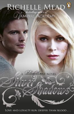 Bloodlines: Silver Shadows (book 5) - Bloodlines (Paperback)