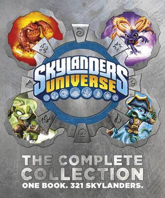 Skylanders Universe: The Complete Collection: One Book. 321 Skylanders. - Skylanders (Hardback)