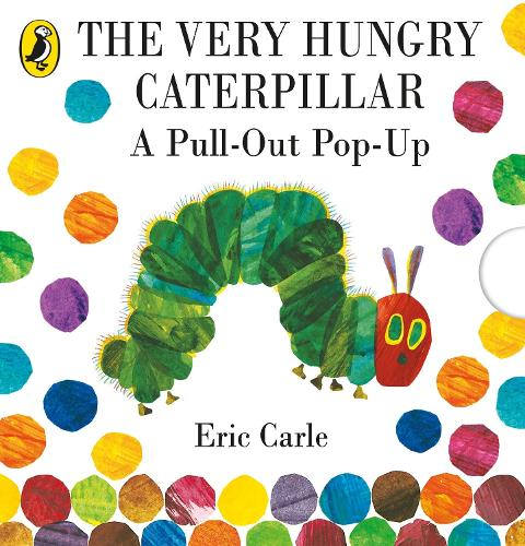 The Very Hungry Caterpillar: A Pull-Out Pop-Up (Hardback)