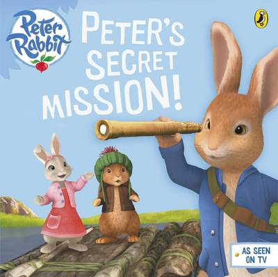 Peter Rabbit Animation: Peter's Secret Mission (Paperback)
