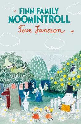 Finn Family Moomintroll - Moomins Fiction (Hardback)