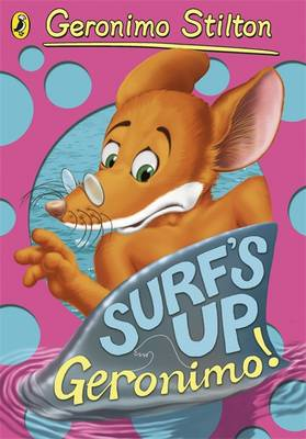 Geronimo Stilton: Surf's Up, Geronimo! (#14) (Paperback)