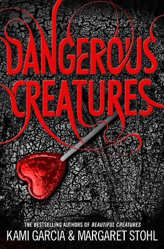 Dangerous Creatures: (Dangerous Creatures Book 1) - Dangerous Creatures (Paperback)