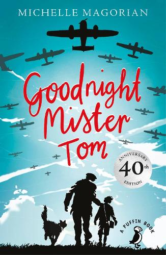 Goodnight Mister Tom - Puffin Modern Classics (Paperback)