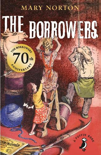 The Borrowers - Puffin Modern Classics (Paperback)