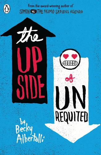 The Upside of Unrequited (Paperback)