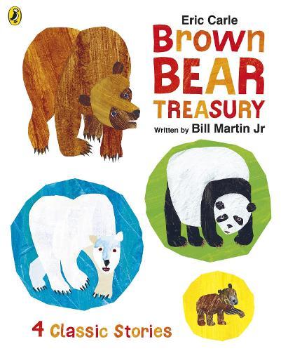 Eric Carle Brown Bear Treasury (Hardback)