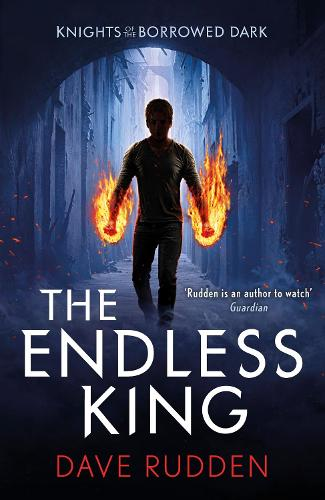 The Endless King (Knights of the Borrowed Dark Book 3) - Knights of the Borrowed Dark (Paperback)