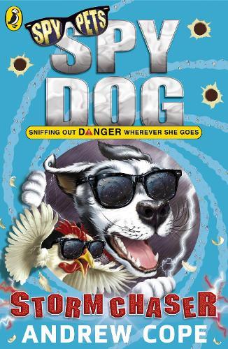Spy Dog: Storm Chaser - Spy Dog (Paperback)