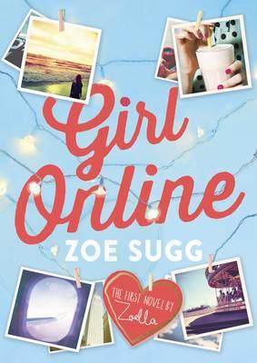 Girl Online - Girl Online 1 (Hardback)