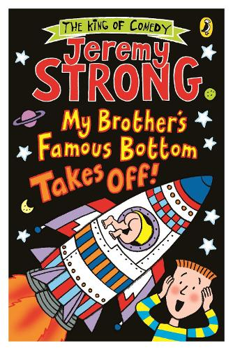 My Brother's Famous Bottom Takes Off! - My Brother's Famous Bottom (Paperback)