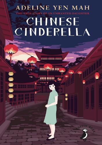 Chinese Cinderella - A Puffin Book (Paperback)