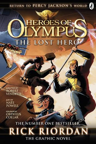 The Lost Hero: The Graphic Novel (Heroes of Olympus Book 1) - Heroes of Olympus Graphic Novels (Paperback)