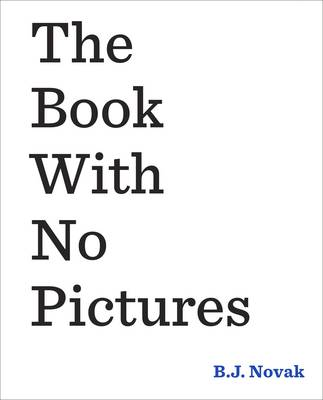The Book With No Pictures (Hardback)