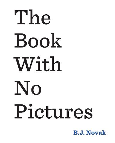 The Book With No Pictures (Paperback)