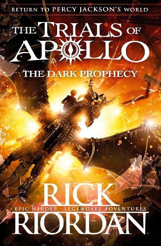 The Dark Prophecy (The Trials of Apollo Book 2) - The Trials of Apollo (Hardback)