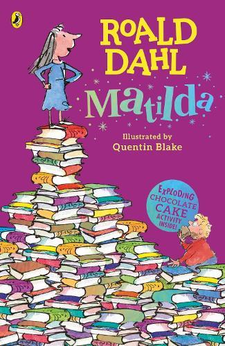 Matilda by Roald Dahl, Quentin Blake | Waterstones