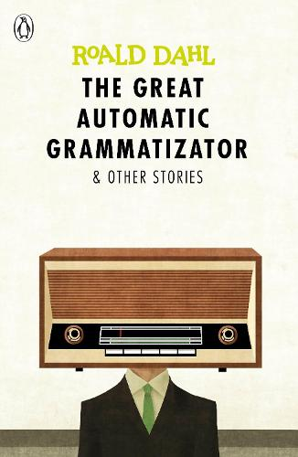 The Great Automatic Grammatizator and Other Stories (Paperback)