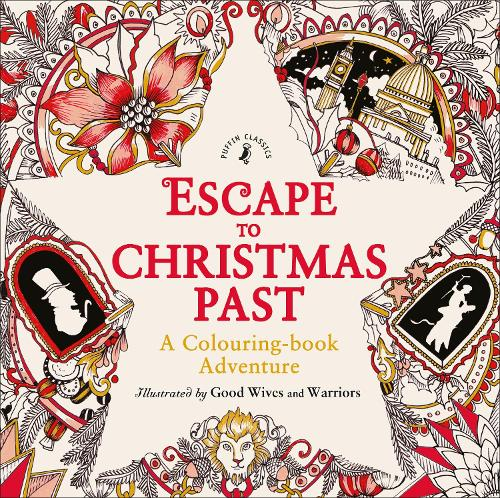 Escape to Christmas Past: A Colouring Book Adventure (Paperback)