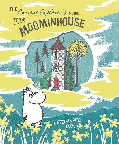 The Curious Explorer's Guide to the Moominhouse (Hardback)