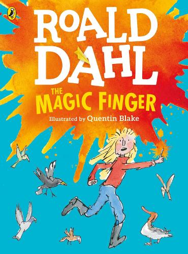 The Magic Finger: (Colour Edition) (Paperback)