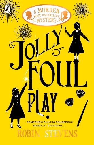 Jolly Foul Play - A Murder Most Unladylike Mystery (Paperback)