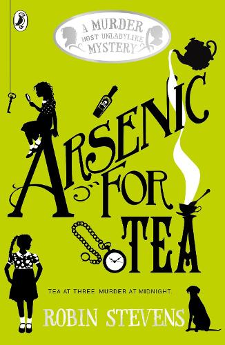 Arsenic For Tea - A Murder Most Unladylike Mystery (Paperback)