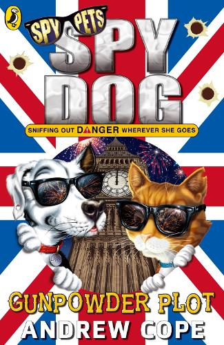 Spy Dog: The Gunpowder Plot