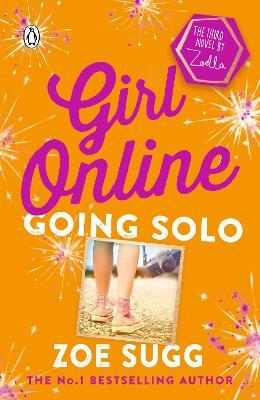 Girl Online: Going Solo - Girl Online (Paperback)