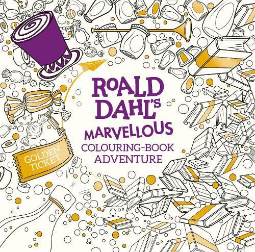 Roald Dahl's Marvellous Colouring-Book Adventure (Paperback)