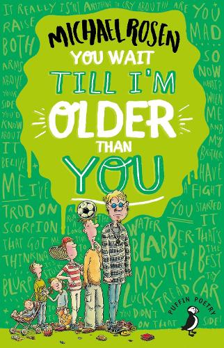 You Wait Till I'm Older Than You! - Puffin Poetry (Paperback)