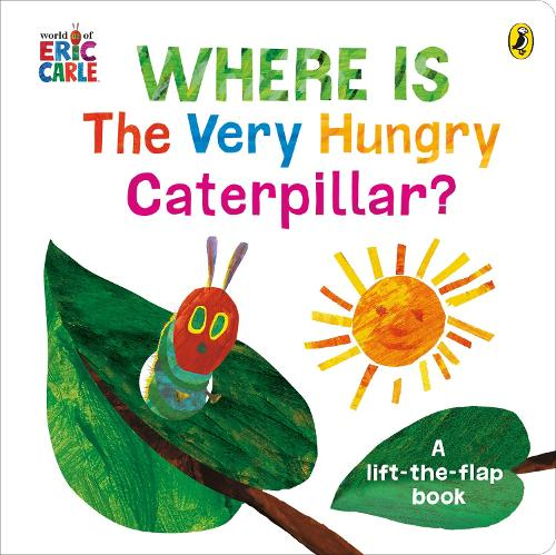 Where is the Very Hungry Caterpillar? (Board book)