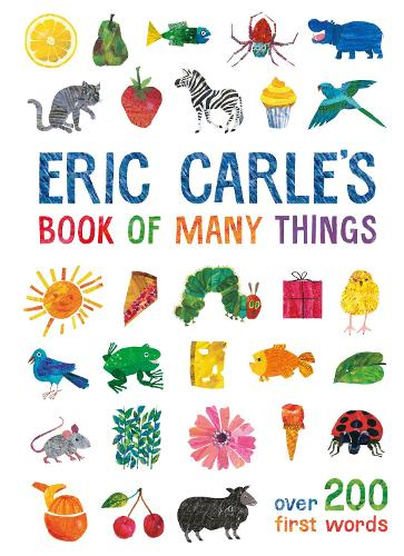 Eric Carle's Book of Many Things: Over 200 First Words (Hardback)