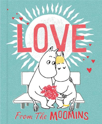 Love from the Moomins - Moomin (Hardback)