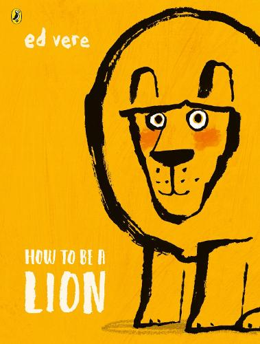 How to be a Lion (Paperback)