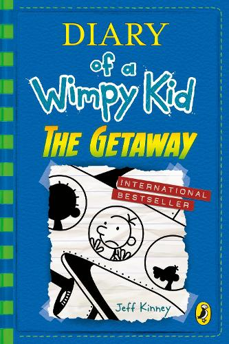 Diary of a Wimpy Kid: The Getaway - Diary of a Wimpy Kid (Hardback)