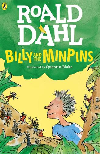 Billy And The Minpins Illustrated By Quentin Blake By Roald Dahl