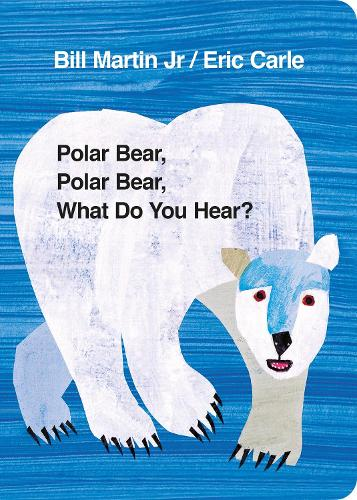 Polar Bear, Polar Bear, What Do You Hear? (Board book)